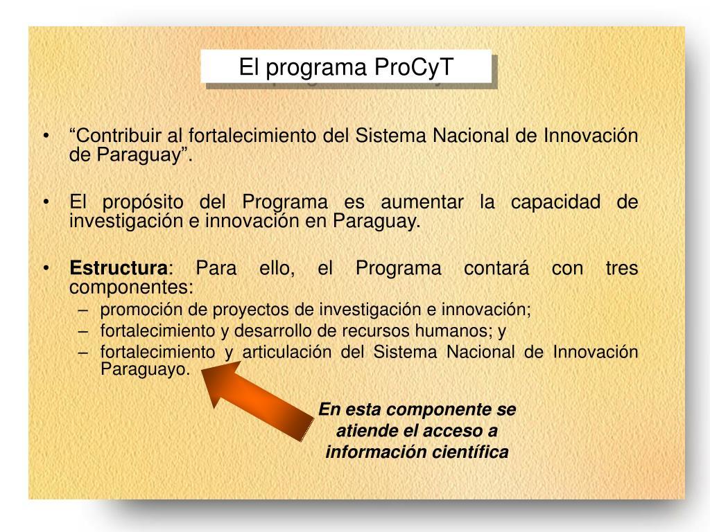 En esta componente se atiende el acceso a información científica