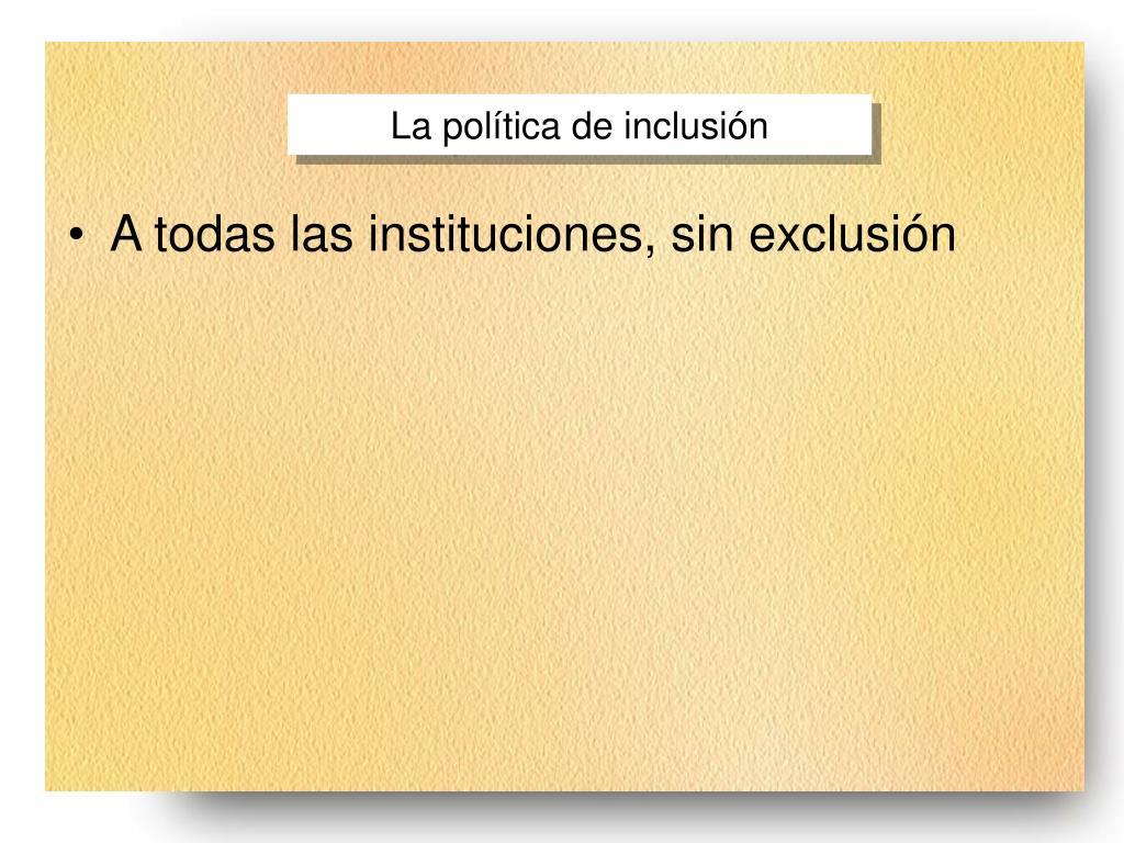 La política de inclusión
