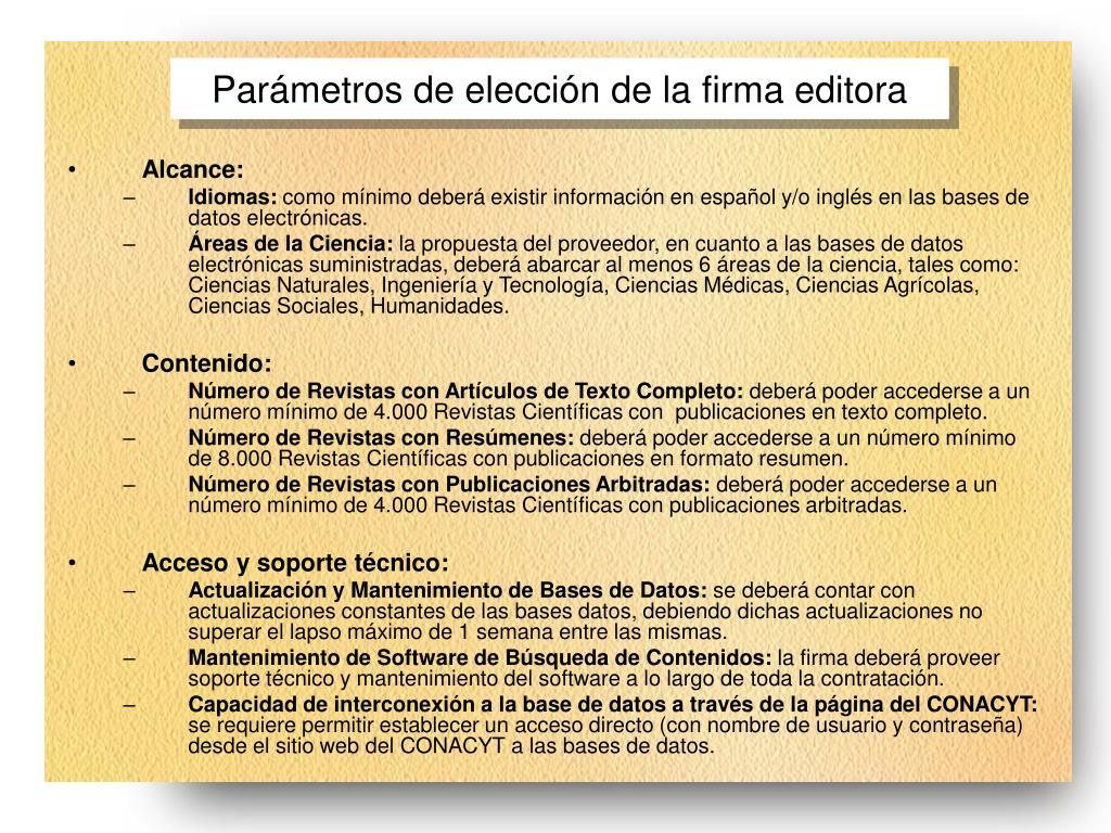 Parámetros de elección de la firma editora