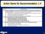 action items for recommendation 1 4