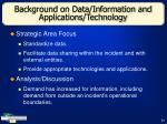 background on data information and applications technology