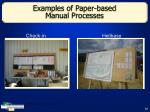 examples of paper based manual processes