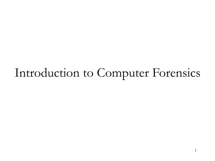 introduction to computer forensics n.