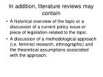 in addition literature reviews may contain