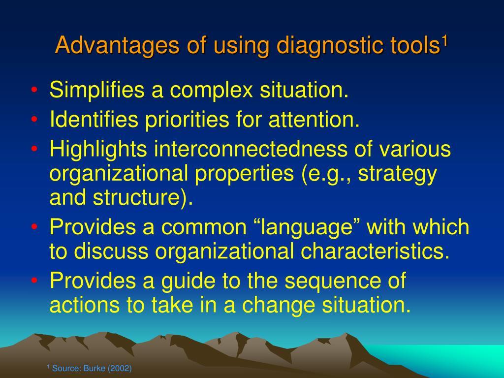 Advantages of using diagnostic tools