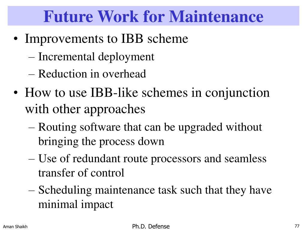 Future Work for Maintenance