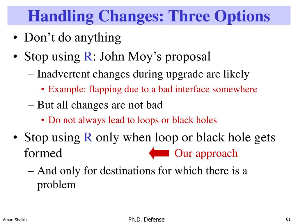 Handling Changes: Three Options