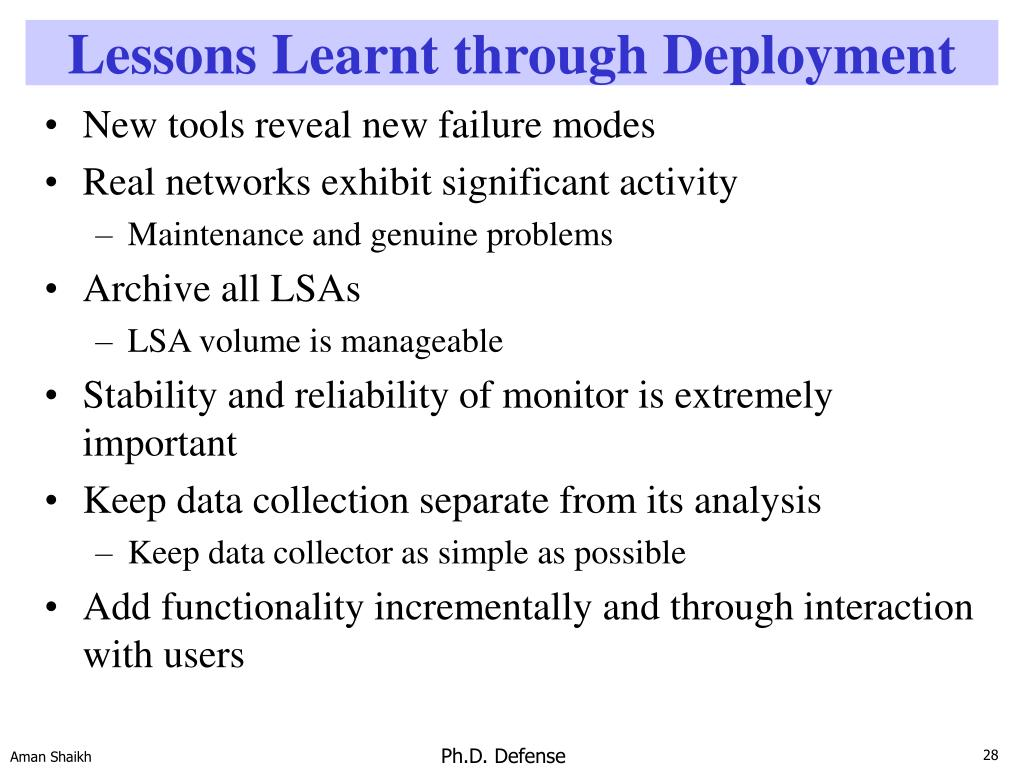 Lessons Learnt through Deployment