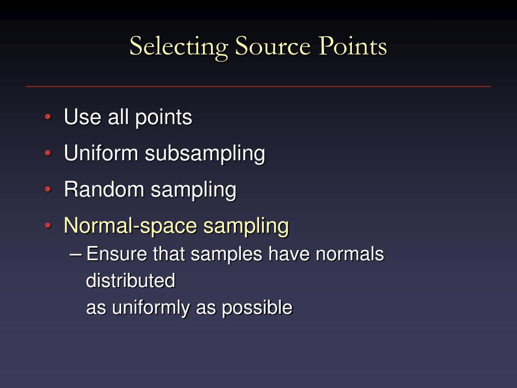 Selecting Source Points