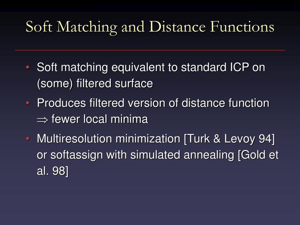 Soft Matching and Distance Functions