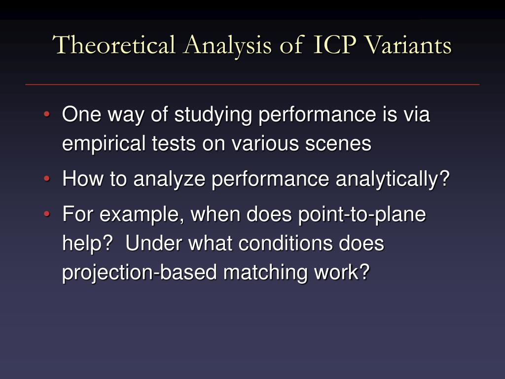 Theoretical Analysis of ICP Variants