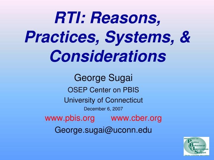 rti reasons practices systems considerations n.