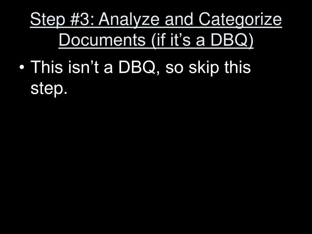 Step #3: Analyze and Categorize Documents (if it's a DBQ)