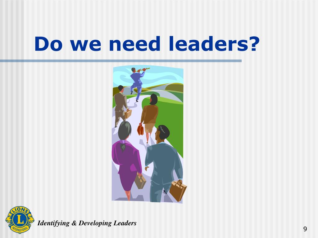 Do we need leaders?