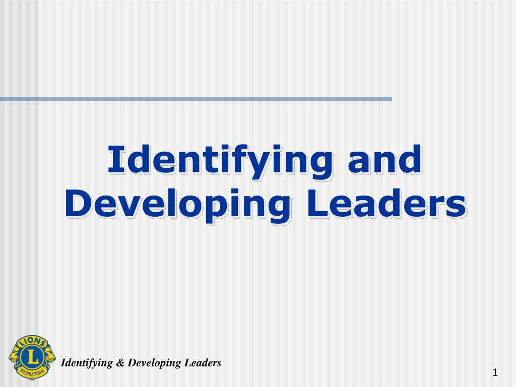 Identifying and Developing Leaders
