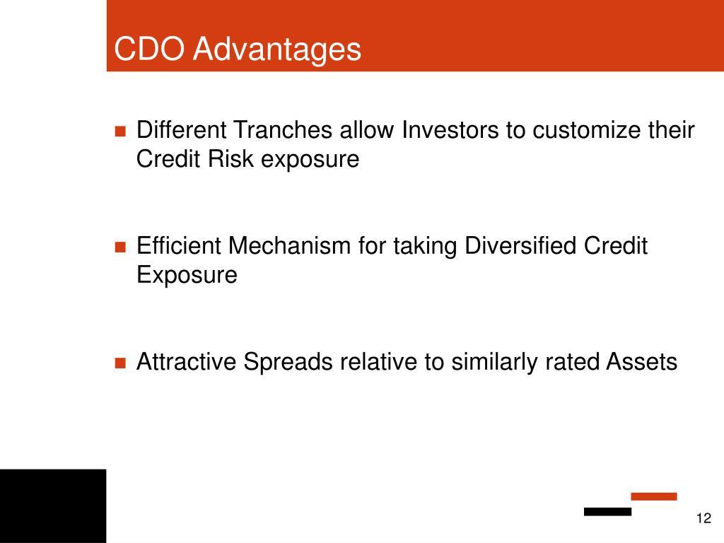 CDO Advantages