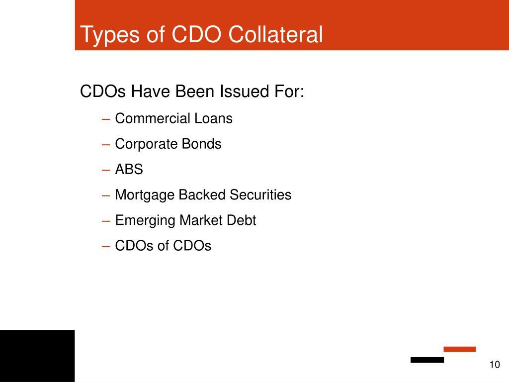 Types of CDO Collateral
