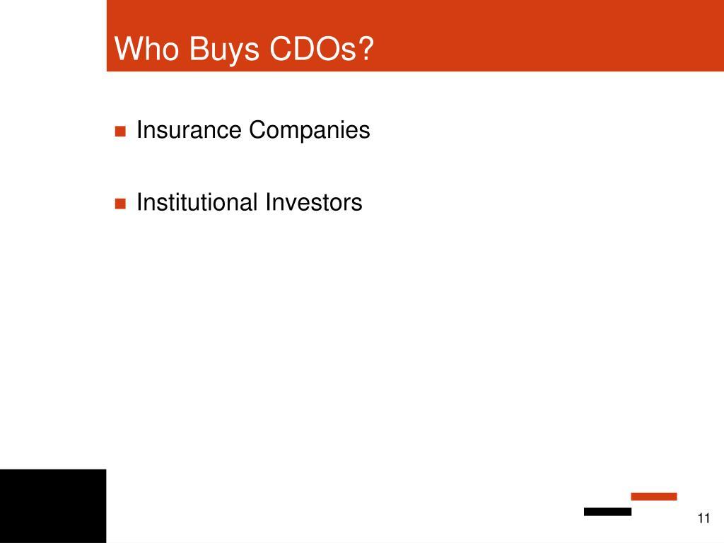 Who Buys CDOs?
