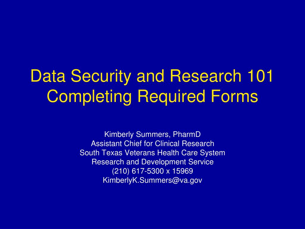data security and research 101 completing required forms l.