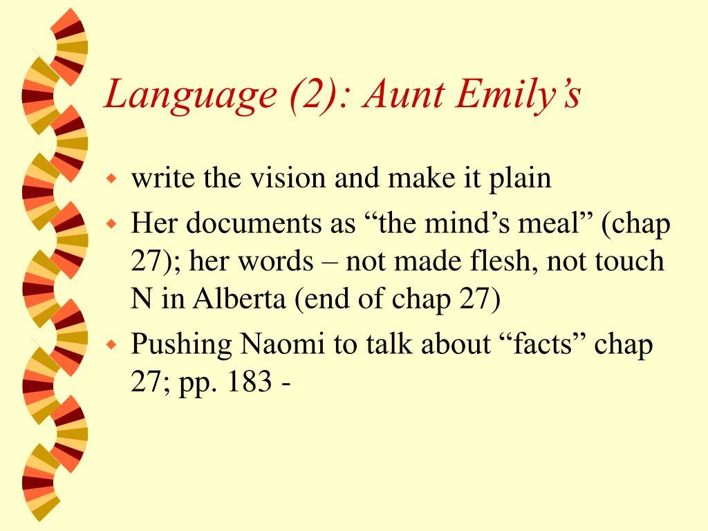 Language (2): Aunt Emily's