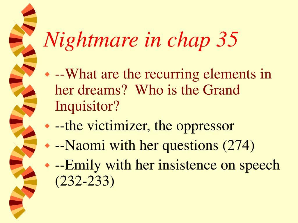 Nightmare in chap 35