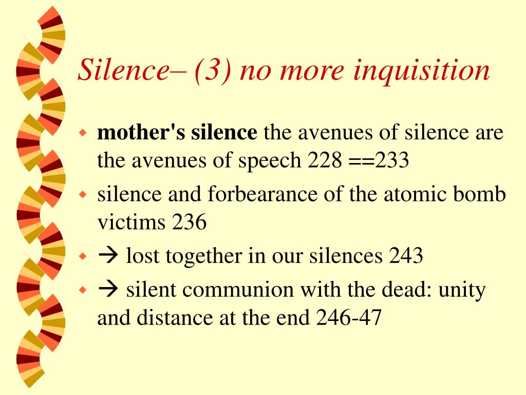Silence– (3) no more inquisition