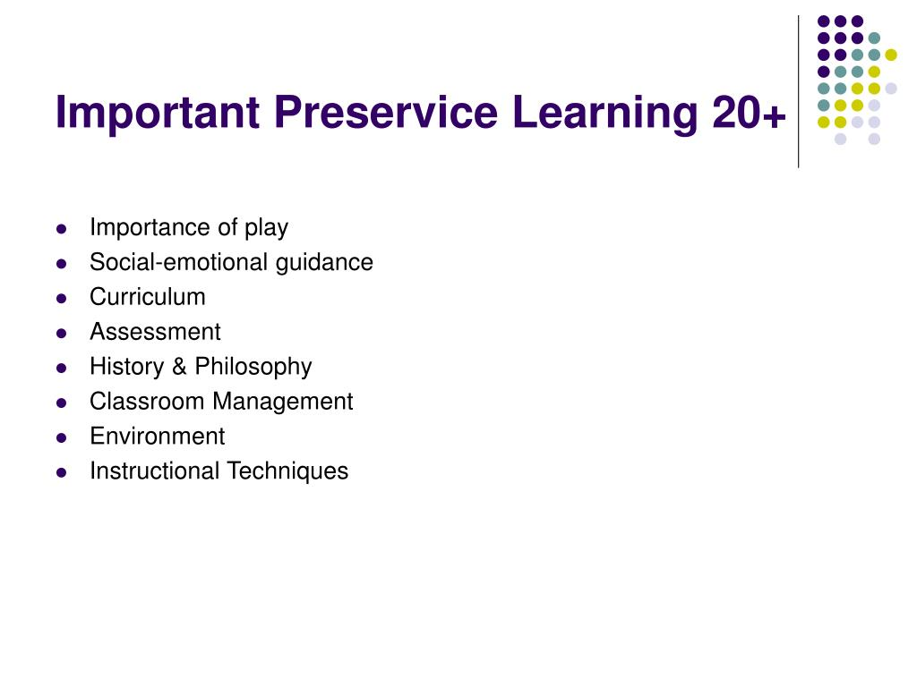 Important Preservice Learning 20+
