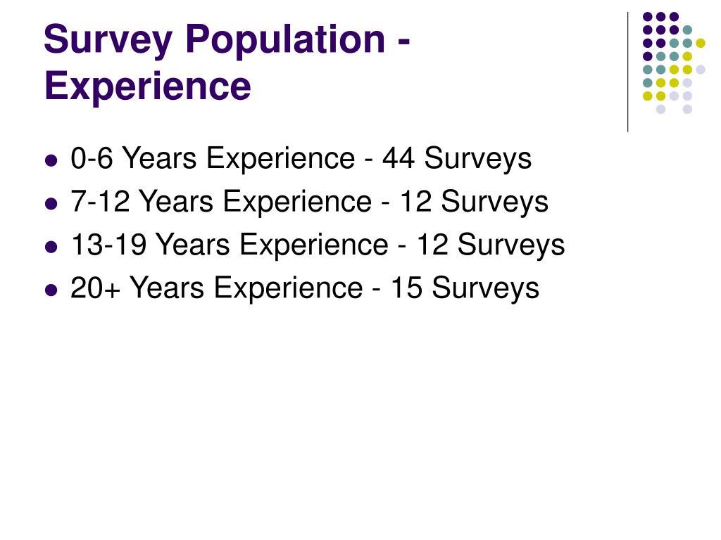 Survey Population - Experience