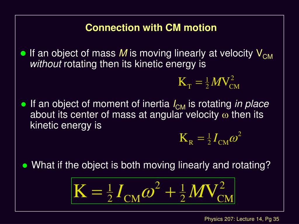 Connection with CM motion