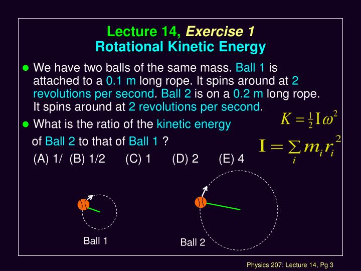 Lecture 14 exercise 1 rotational kinetic energy