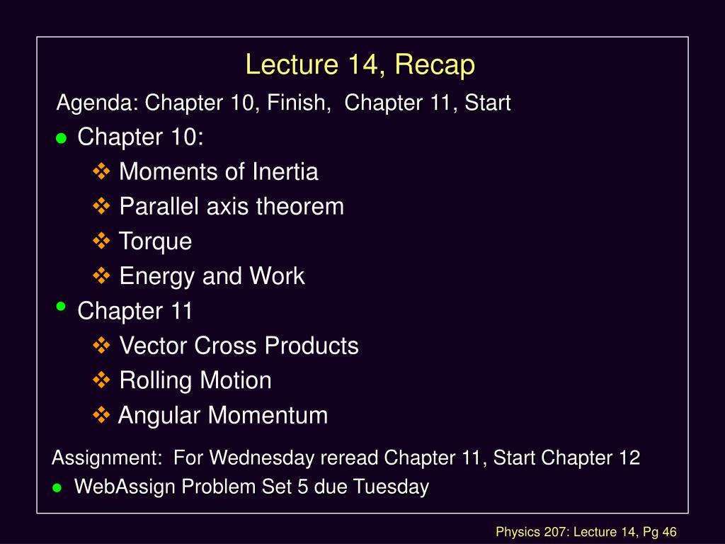 Lecture 14, Recap