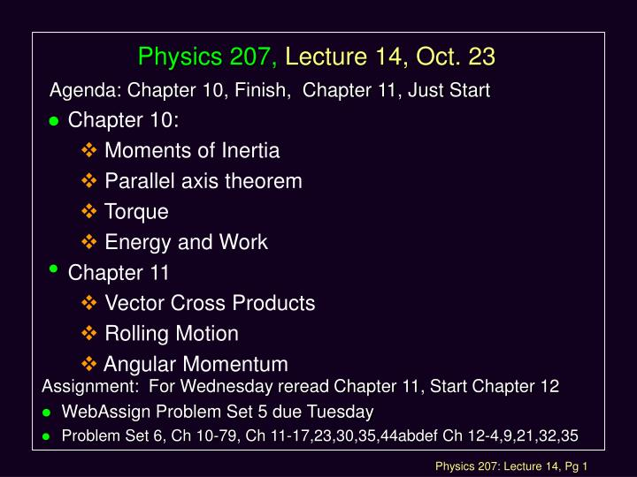 Physics 207 lecture 14 oct 23
