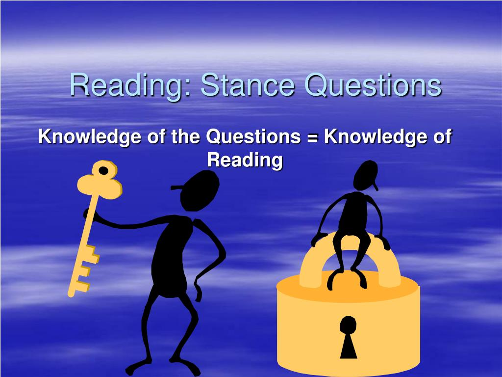 reading stance questions