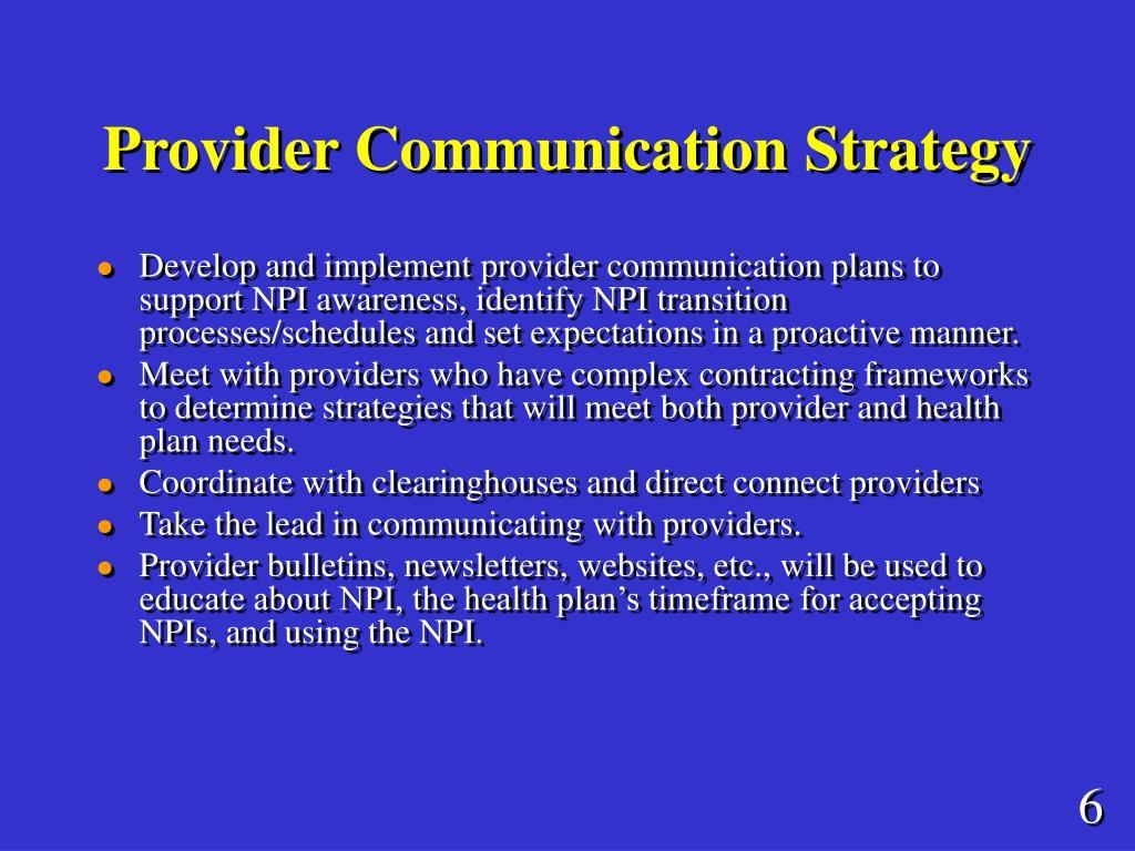 Provider Communication Strategy