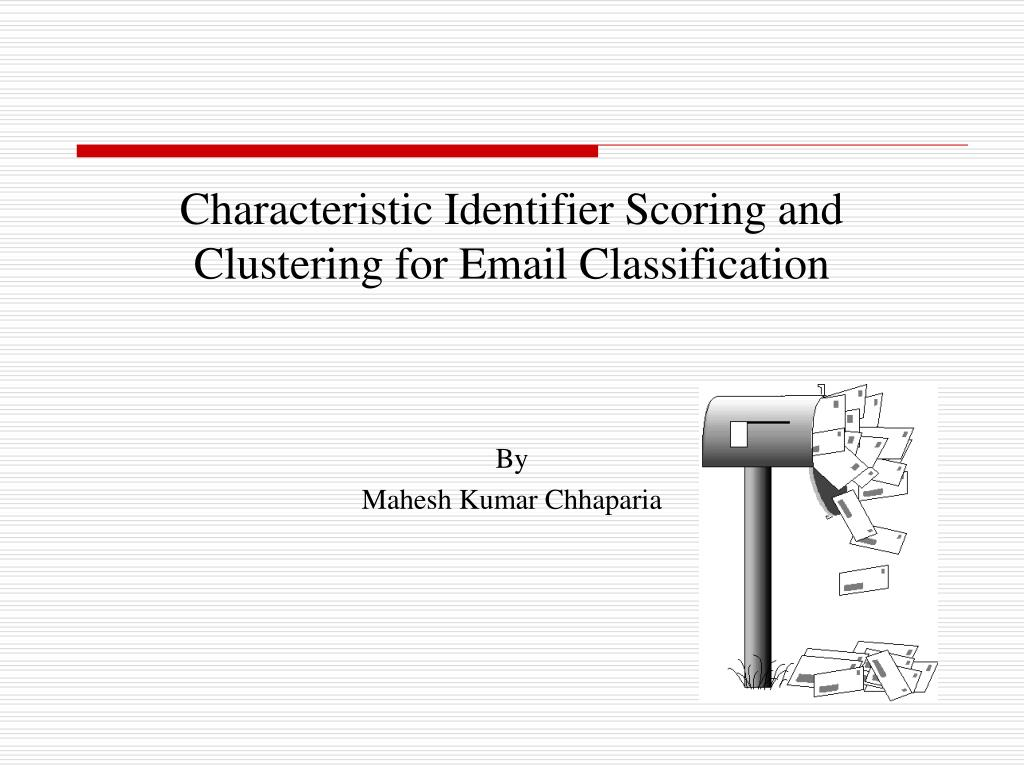 Characteristic Identifier Scoring and Clustering for Email Classification