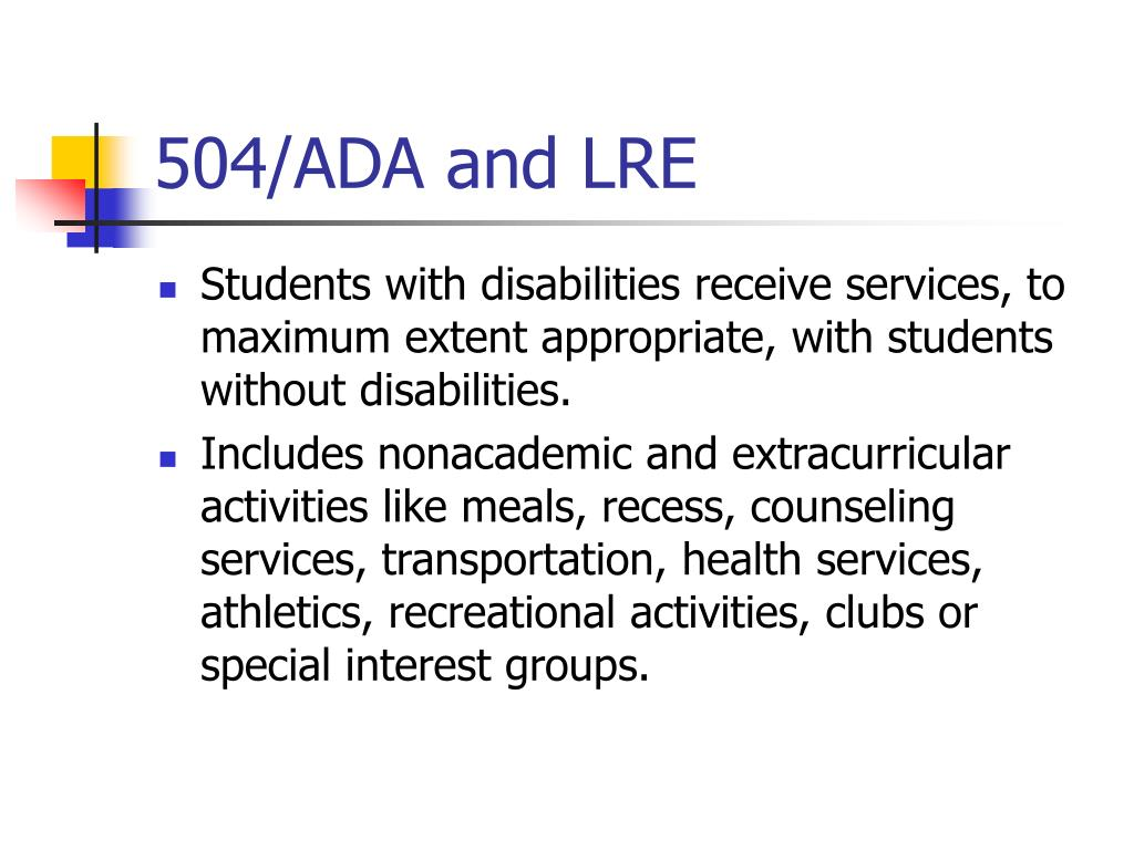 504/ADA and LRE