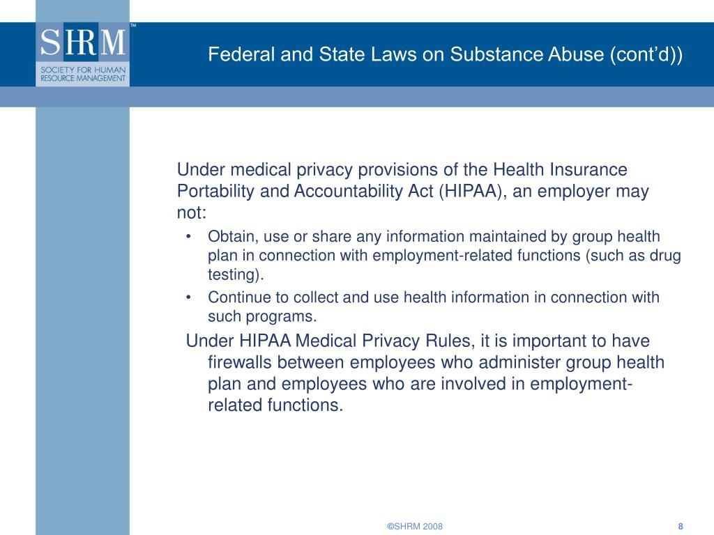 Federal and State Laws on Substance Abuse (cont'd))