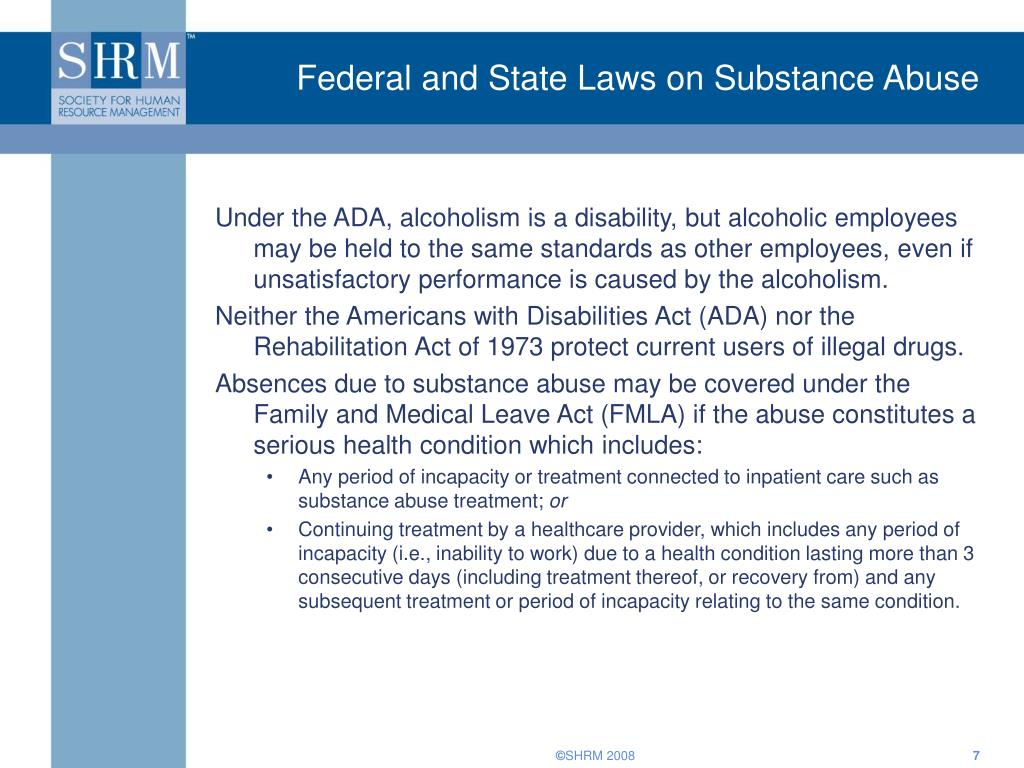 Federal and State Laws on Substance Abuse