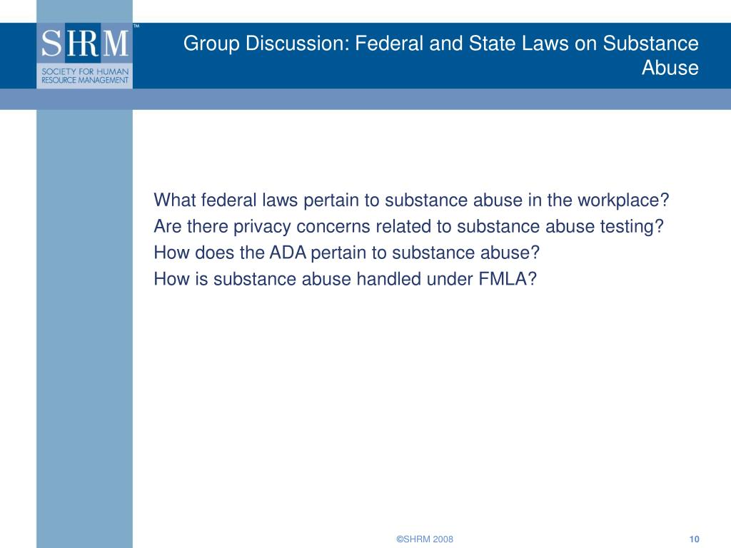 Group Discussion: Federal and State Laws on Substance Abuse