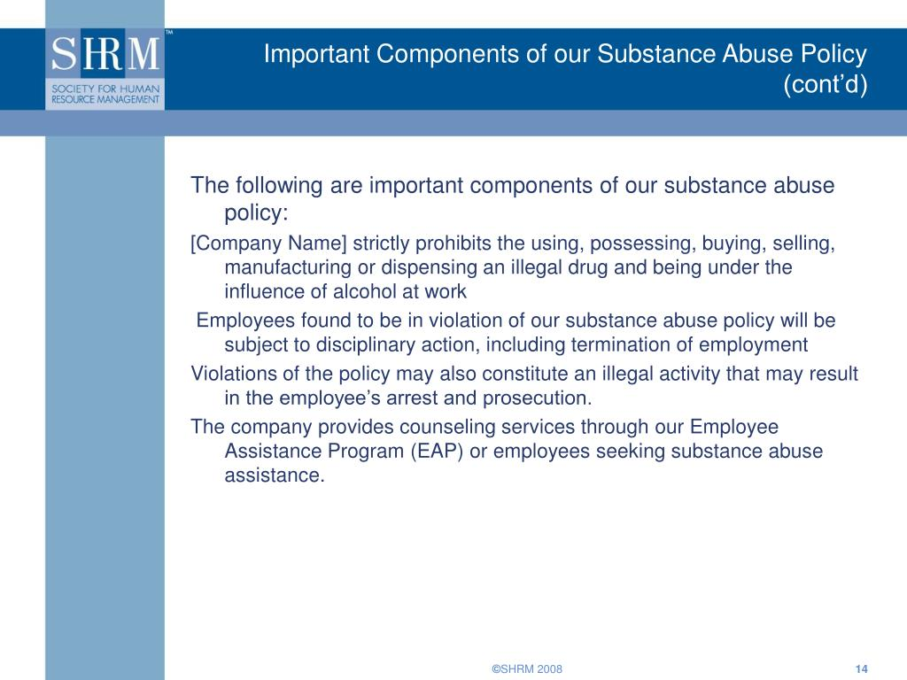 Important Components of our Substance Abuse Policy (cont'd)