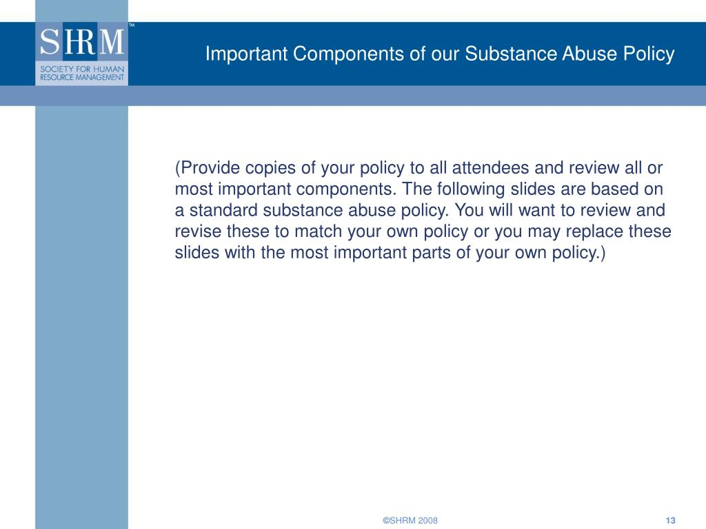 Important Components of our Substance Abuse Policy