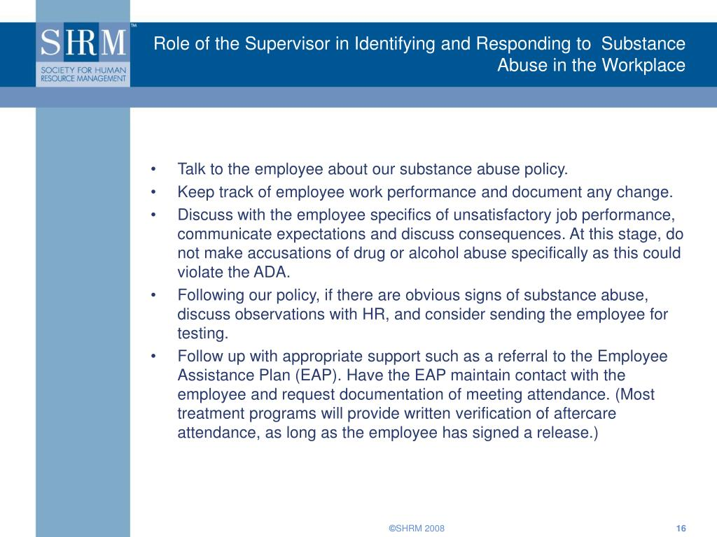 Role of the Supervisor in Identifying and Responding to  Substance Abuse in the Workplace