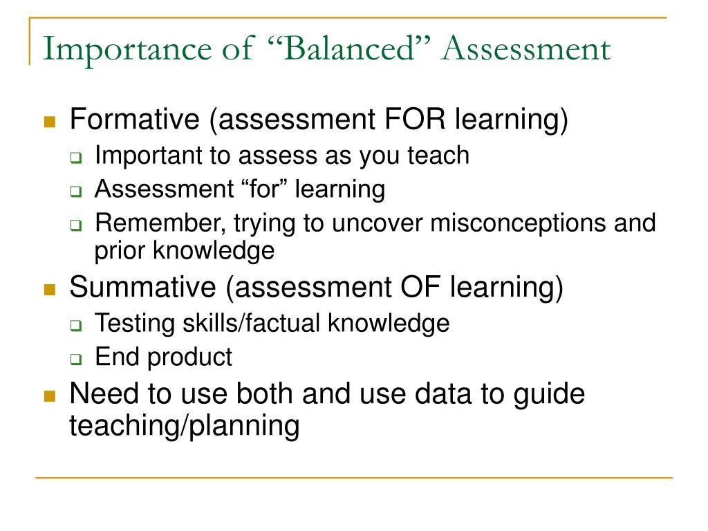 "Importance of ""Balanced"" Assessment"