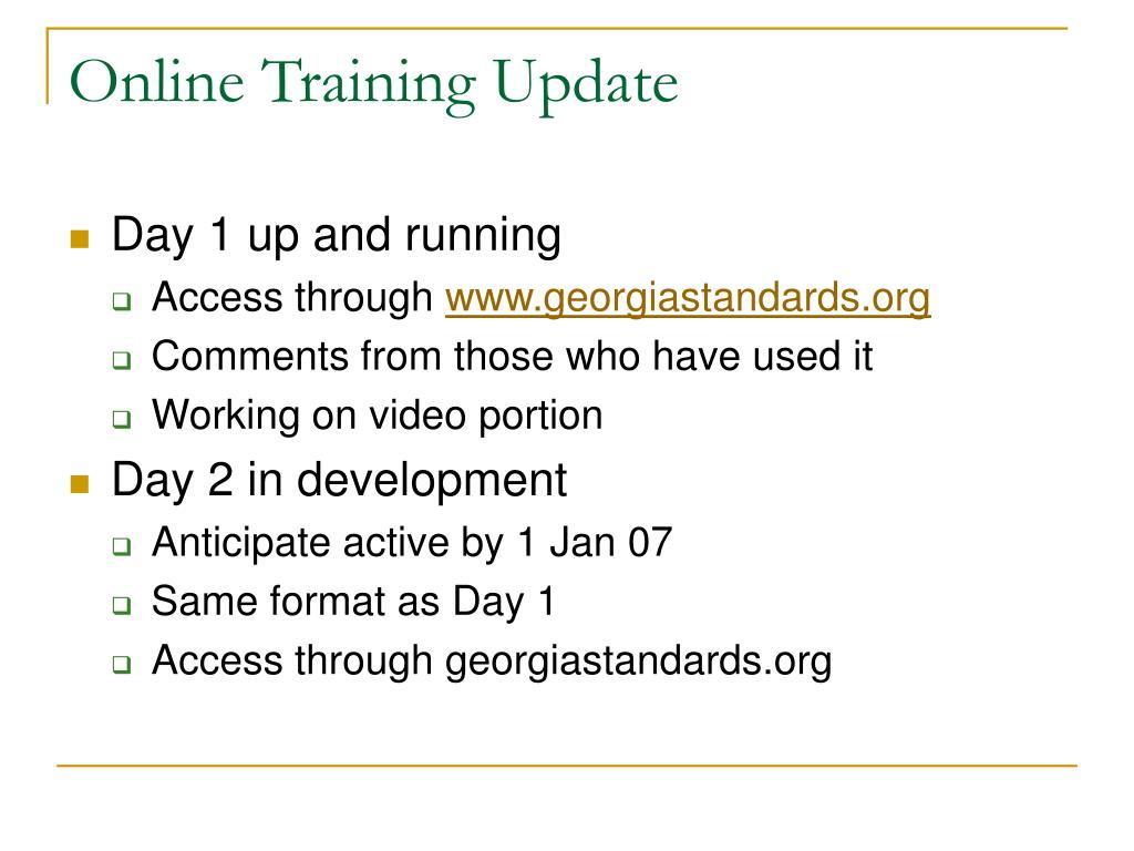 Online Training Update