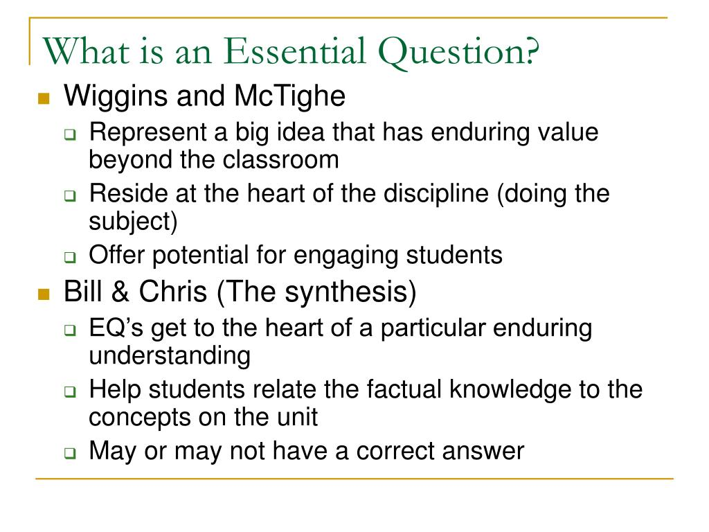 What is an Essential Question?