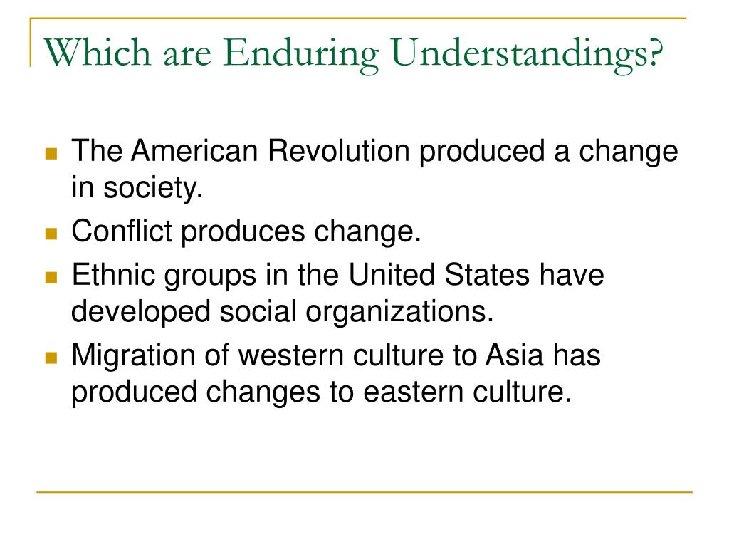 Which are Enduring Understandings?