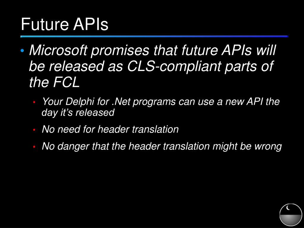 Future APIs