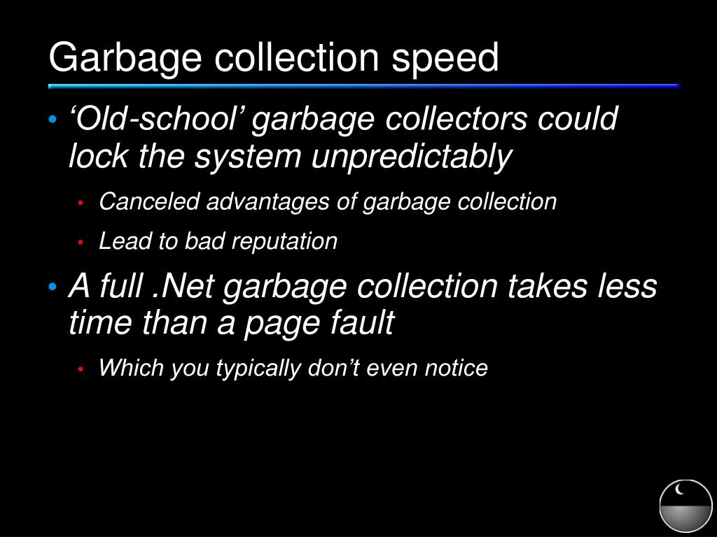 Garbage collection speed