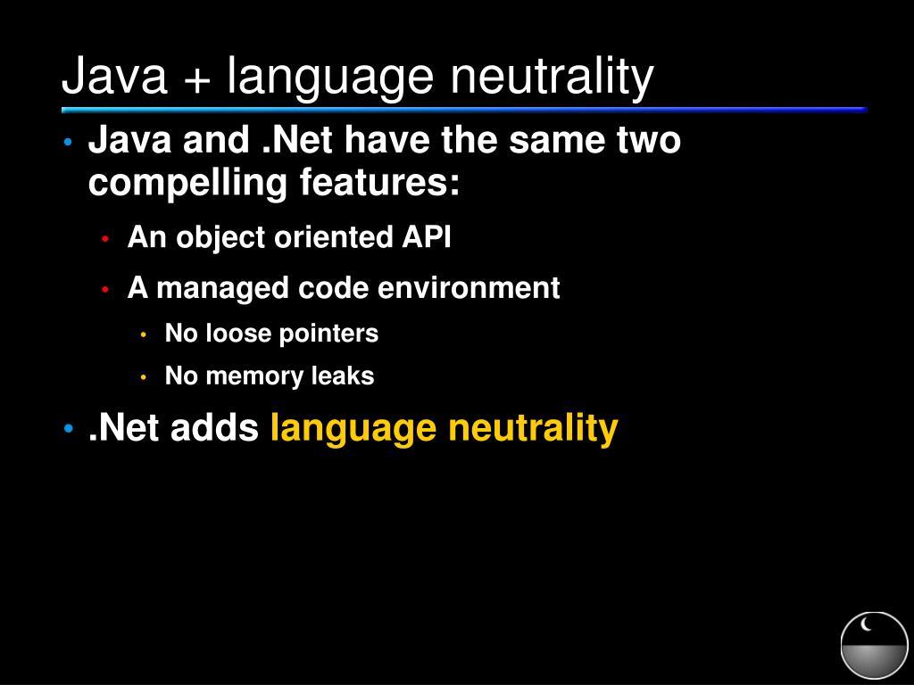 Java + language neutrality