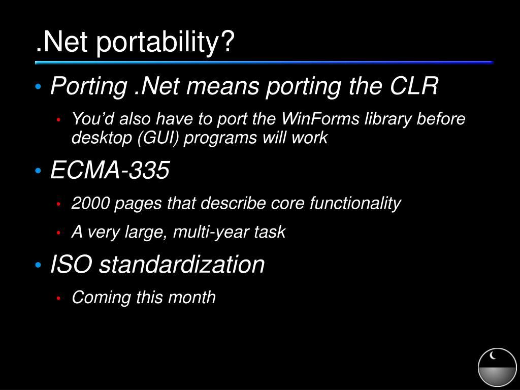 .Net portability?
